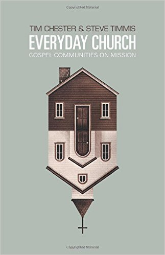 Everyday Church by Tim Chester & Steve Timms