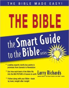 the SMART GUIDE to the BIBLE series by Larry Richards